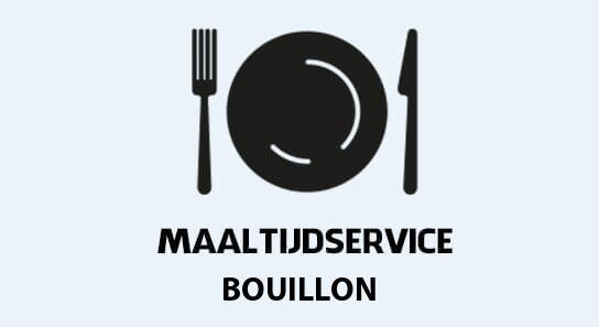 warme maaltijden aan huis in bouillon